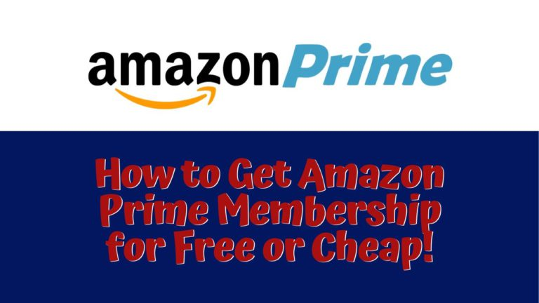 How to Get Amazon Prime Membership for Free or Cheap!